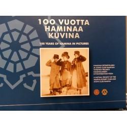 """""""100 vuotta Haminaa kuvina"""" - nyt erikoistarjouksena!"""